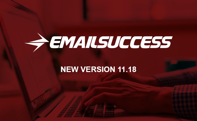 Introducing EmailSuccess New Version 11.18