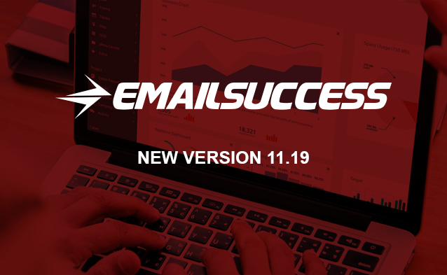Introducing EmailSuccess New Version 11.19