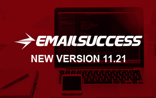 Introducing EmailSuccess New Version 11.21